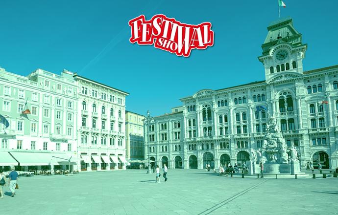 Trieste ospita Festival Show